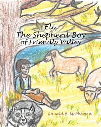 Eli, The Shepherd Boy of Friendly Valley