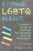 Raising LGBTQ Allies