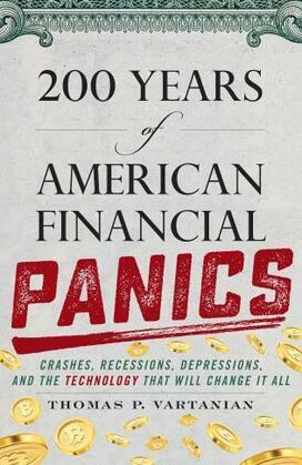 200 Years of American Financial Panics