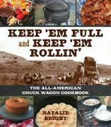 Keep 'Em Full and Keep 'Em Rollin'