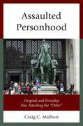 Assaulted Personhood