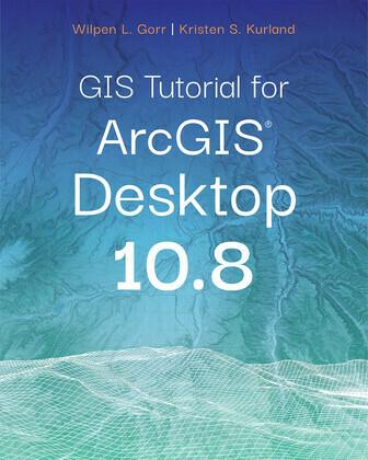 GIS Tutorial for ArcGIS Desktop 10.8