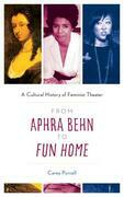 From Aphra Behn to Fun Home