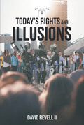 Today's Rights and Illusions