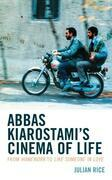 Abbas Kiarostami's Cinema of Life