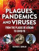 Plagues, Pandemics and Viruses
