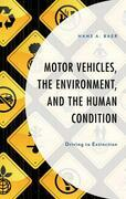 Motor Vehicles, the Environment, and the Human Condition