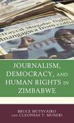 Journalism, Democracy, and Human Rights in Zimbabwe