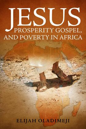 Jesus Prosperity Gospel, African Poverty, and Europeans' Doubts