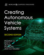 Creating Autonomous Vehicle Systems