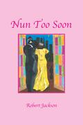 Nun Too Soon