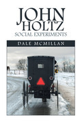 John Holtz Social Experiments