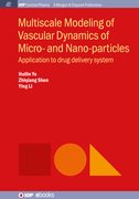Multiscale Modeling of Vascular Dynamics of Micro- and Nano-particles