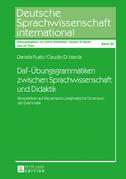DaF-Übungsgrammatiken zwischen Sprachwissenschaft und Didaktik