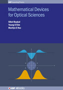 Mathematical Devices for Optical Sciences