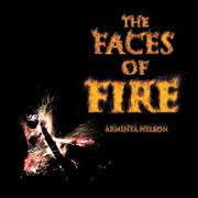 The Faces of Fire