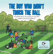 The Boy Who Didn't Touch the Ball
