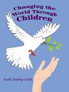 Changing the World Through Children