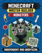 Minecraft Master Builder: Monsters (Independent & Unofficial)