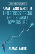 Small and Medium Enterprises' Trend and Its Impact Towards Hrd