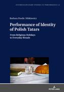 Performance of Identity of Polish Tatars