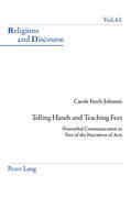 Telling Hands and Teaching Feet