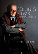 Fellinis Films and Commercials
