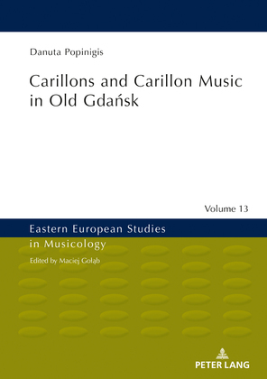 Carillons and Carillon Music in Old Gdansk