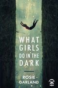 What Girls Do in the Dark