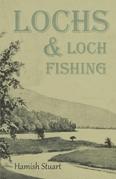 Lochs & Loch Fishing