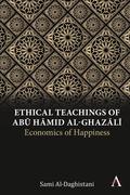 Ethical Teachings of Abu Hmid al-Ghazli