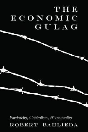 The Economic Gulag