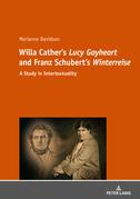 Willa Cather's «Lucy Gayheart» and Franz Schubert's «Winterreise»