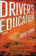 Driver's Education: A Novel
