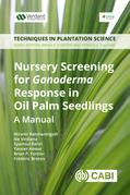 Nursery Screening for <i>Ganoderma</i> Response in Oil Palm Seedlings