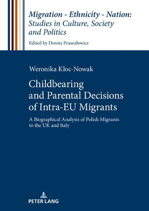 Childbearing and Parental Decisions of Intra EU Migrants