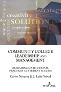 Community College Leadership and Management