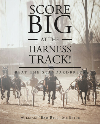 Score Big At The Harness Track!