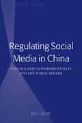 Regulating Social Media in China