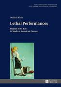 Lethal Performances