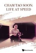 Cham Tao Soon: Life At Speed