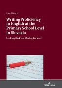 Writing Proficiency in English at the Primary School Level in Slovakia