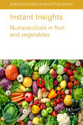 Instant Insights: Nutraceuticals in fruit and vegetables