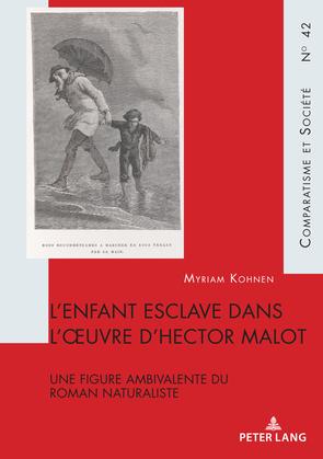 Lenfant esclave dans loeuvre dHector Malot
