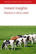 Instant Insights: Mastitis in dairy cattle
