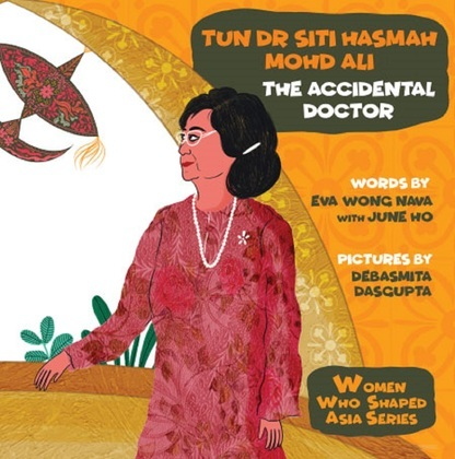 Tun Dr Siti Hasmah Mohd Ali: The Accidental Doctor