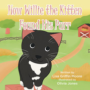 How Willie the Kitten Found His Purr