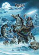 Vanor: The Journey Begins