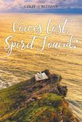 Voices Lost, Spirit Found