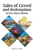 Tales of Greed and Redemption in Five Short Stories